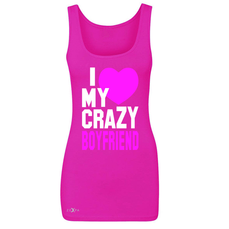 I Love My Crazy Boyfriend Women's Tank Top Couple Matching July 4 Sleeveless - Zexpa Apparel - 2