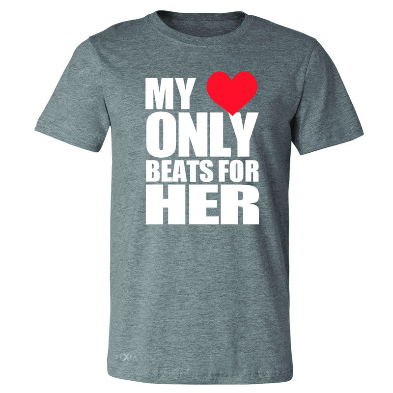 Zexpa Apparel™ My Heart Only Beats For Her Men's T-shirt Couple Matching July Tee - Zexpa Apparel Halloween Christmas Shirts