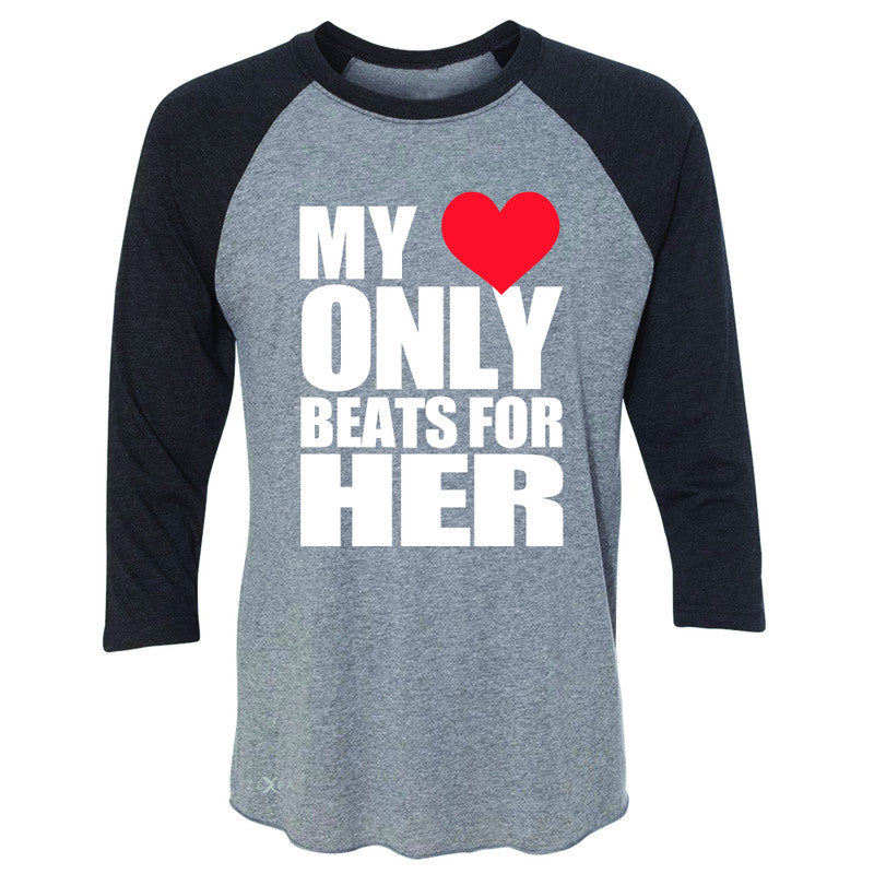 Zexpa Apparel™ My Heart Only Beats For Her 3/4 Sleevee Raglan Tee Couple Matching July Tee - Zexpa Apparel Halloween Christmas Shirts