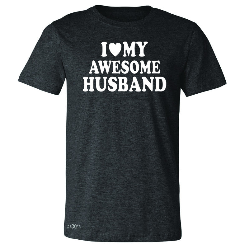 I Love My Awesome Husband Men's T-shirt Couple Matching Feb 14 Tee - Zexpa Apparel - 2