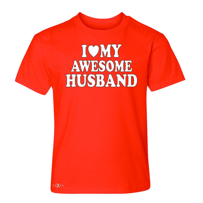 I Love My Awesome Husband Youth T-shirt Couple Matching Feb 14 Tee - Zexpa Apparel - 2