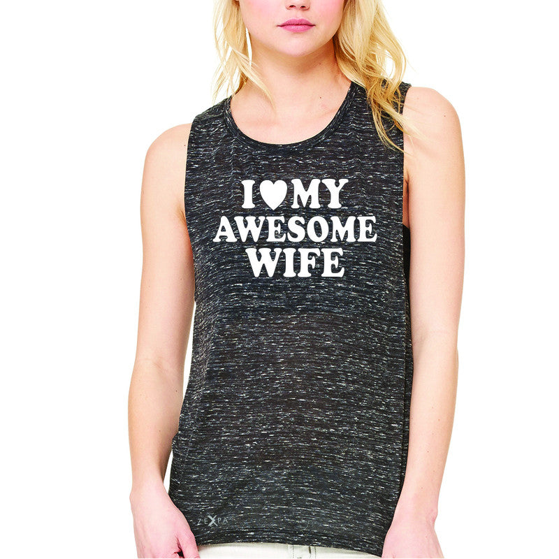 I Love My Awesome Wife Women's Muscle Tee Couple Matching Feb 14 Sleeveless - Zexpa Apparel - 3