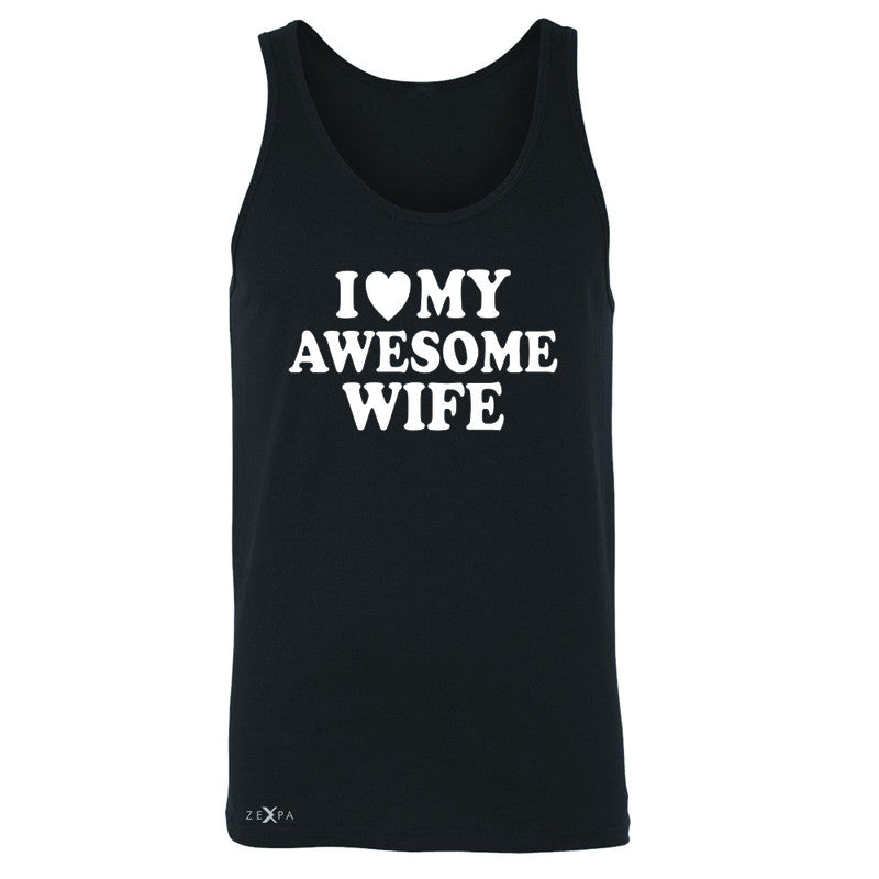 I Love My Awesome Wife Men's Jersey Tank Couple Matching Feb 14 Sleeveless - Zexpa Apparel - 1