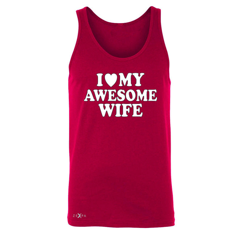 I Love My Awesome Wife Men's Jersey Tank Couple Matching Feb 14 Sleeveless - Zexpa Apparel - 4