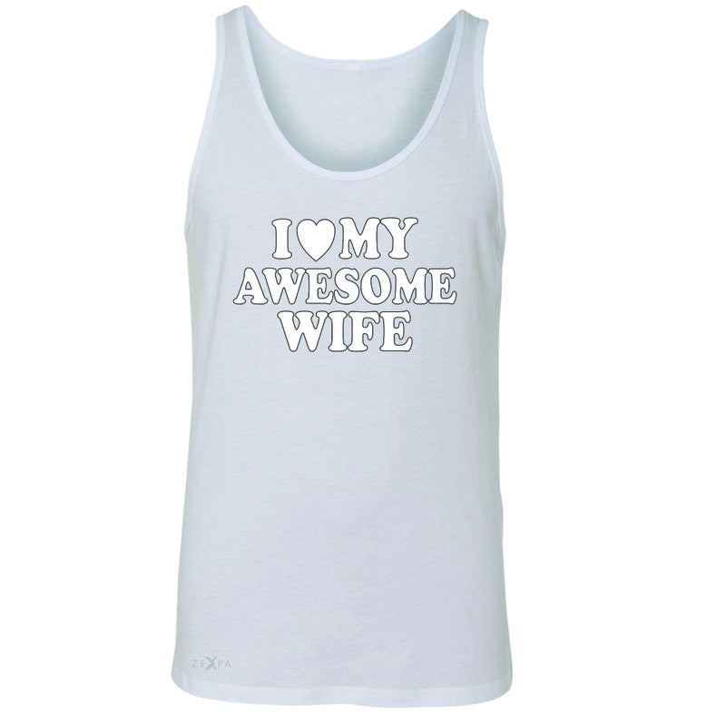 I Love My Awesome Wife Men's Jersey Tank Couple Matching Feb 14 Sleeveless - Zexpa Apparel - 5
