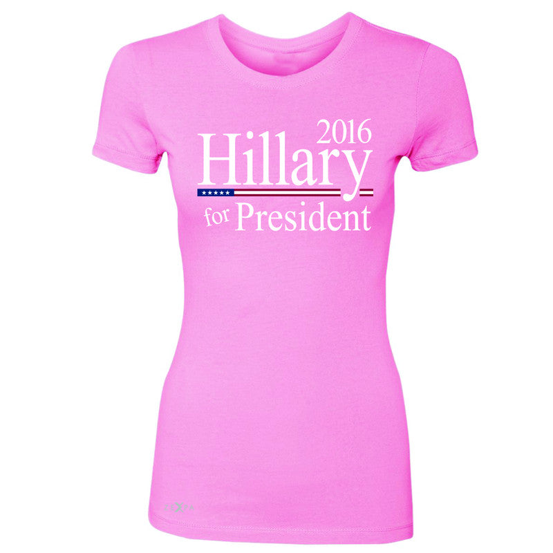 Hillary  for President 2016 Campaign Women's T-shirt Politics Tee - Zexpa Apparel - 3