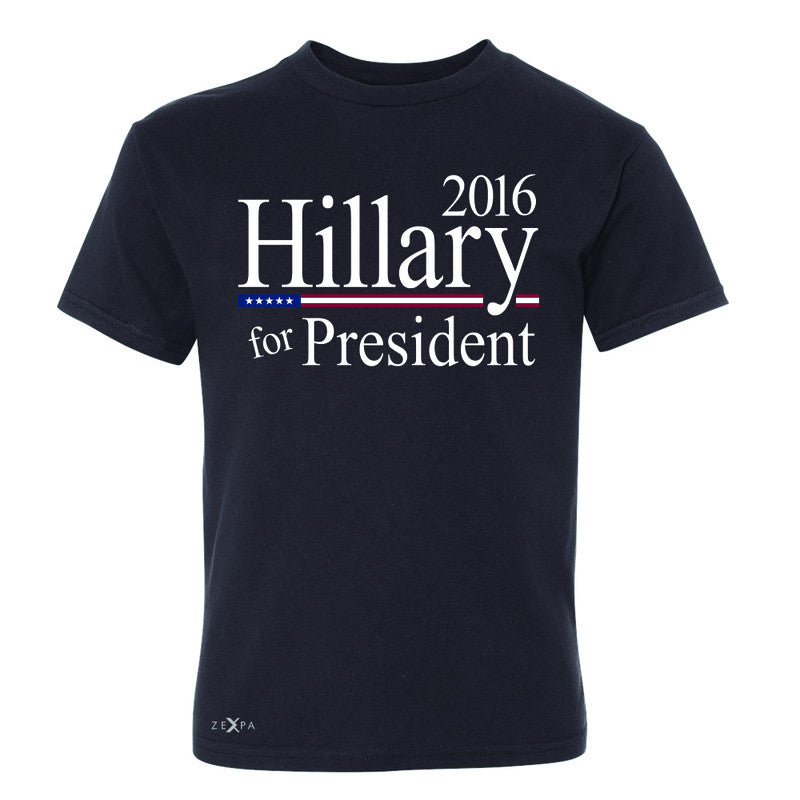 Hillary  for President 2016 Campaign Youth T-shirt Politics Tee - Zexpa Apparel - 1