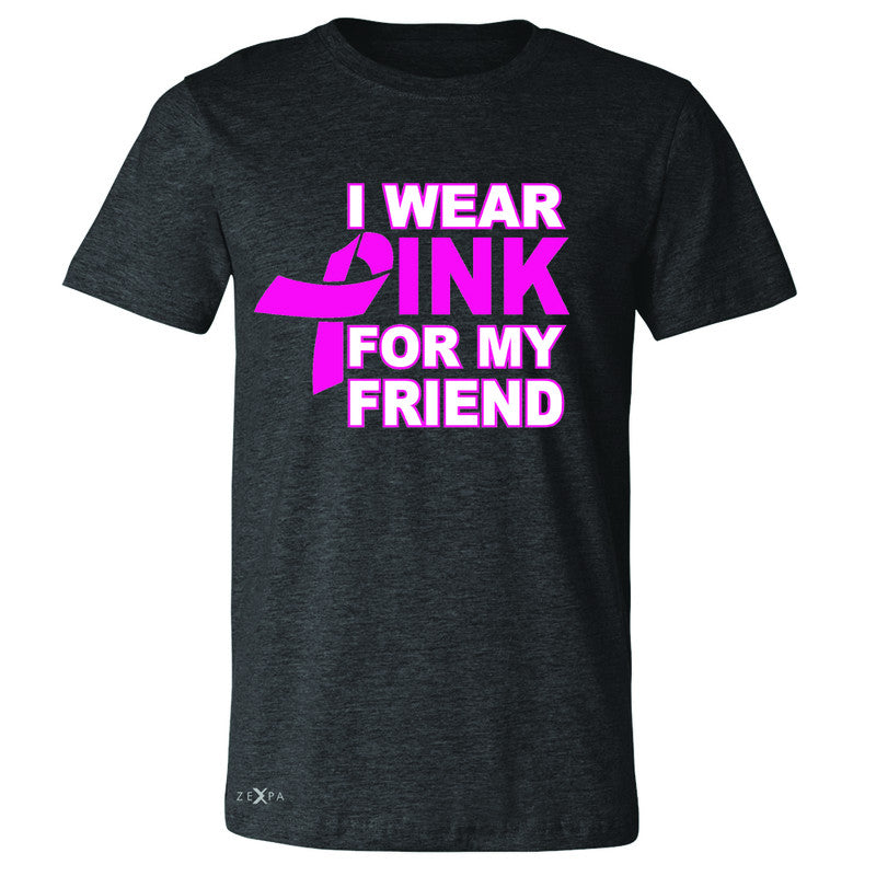 I Wear Pink For My Friend Men's T-shirt Breast Cancer Awareness Tee - Zexpa Apparel - 2