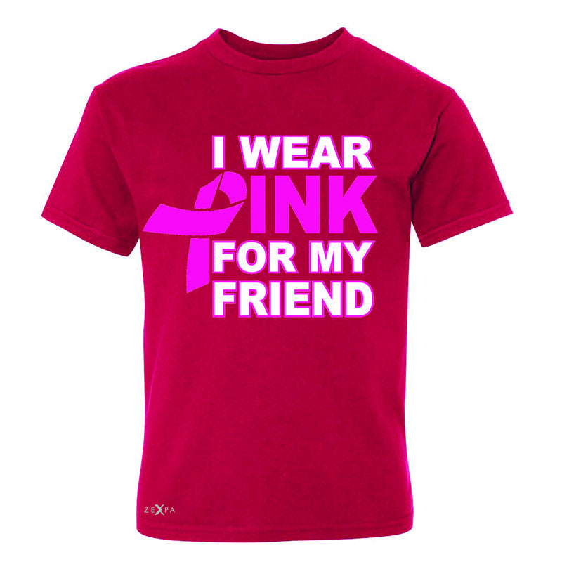 I Wear Pink For My Friend Youth T-shirt Breast Cancer Awareness Tee - Zexpa Apparel - 4