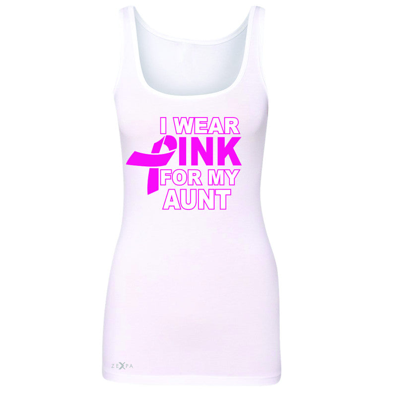 I Wear Pink For My Aunt Women's Tank Top Breast Cancer Awareness Sleeveless - Zexpa Apparel - 4