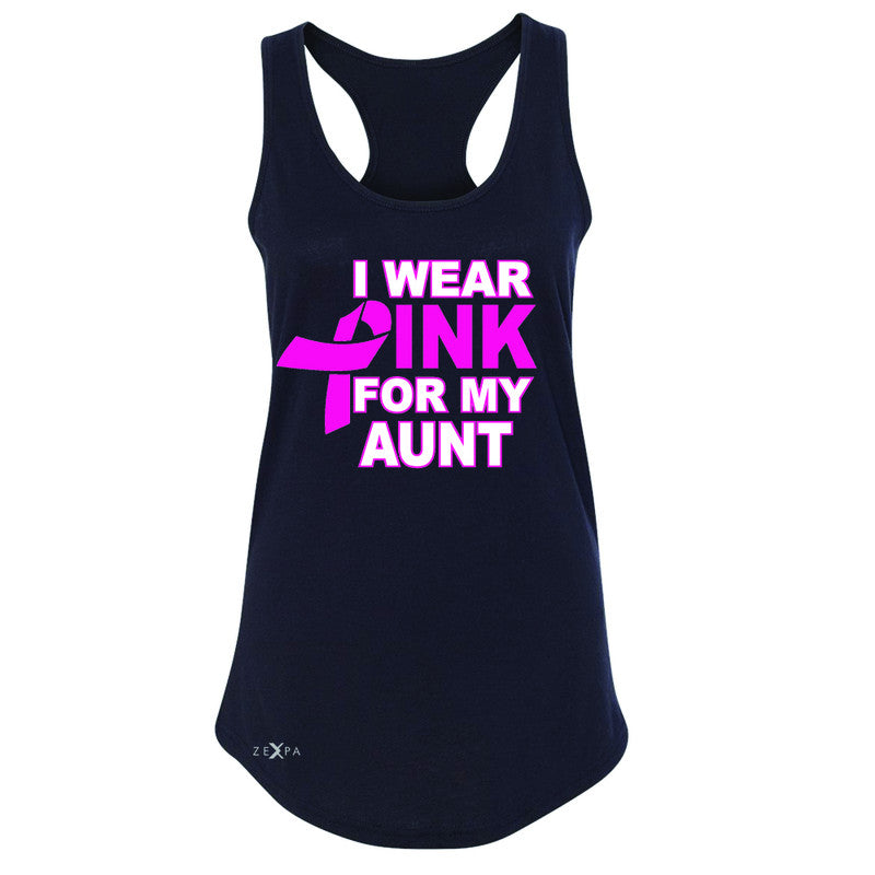 I Wear Pink For My Aunt Women's Racerback Breast Cancer Awareness Sleeveless - Zexpa Apparel - 1
