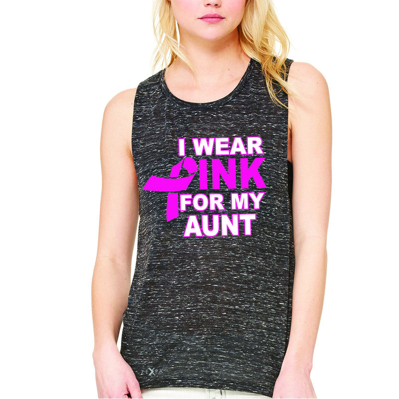 I Wear Pink For My Aunt Women's Muscle Tee Breast Cancer Awareness Tanks - Zexpa Apparel - 3