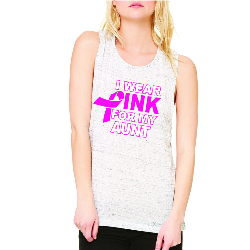 I Wear Pink For My Aunt Women's Muscle Tee Breast Cancer Awareness Tanks - Zexpa Apparel - 5
