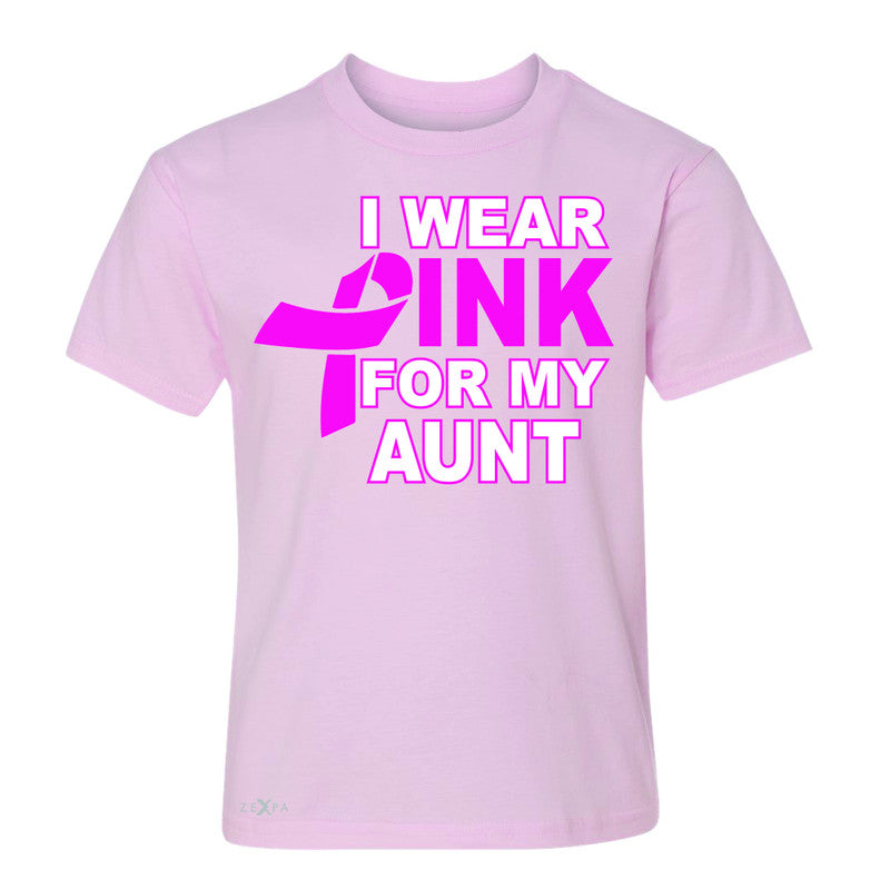 I Wear Pink For My Aunt Youth T-shirt Breast Cancer Awareness Tee - Zexpa Apparel - 3