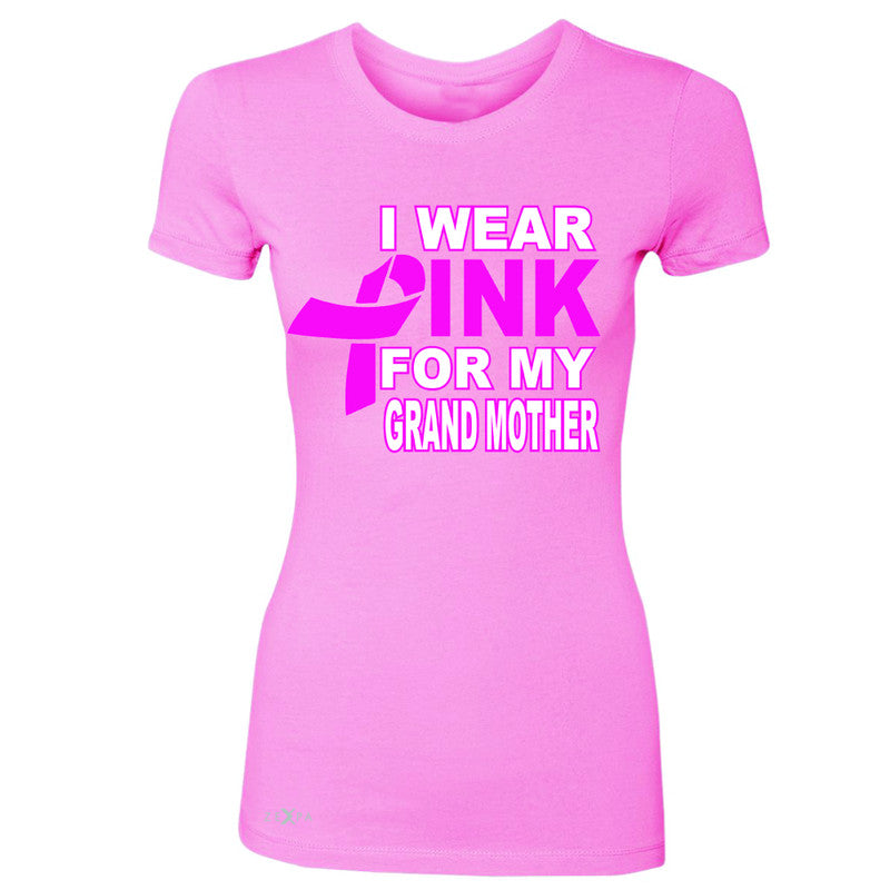 I Wear Pink For My Grand Mother Women's T-shirt Breast Cancer Awareness Tee - Zexpa Apparel - 3