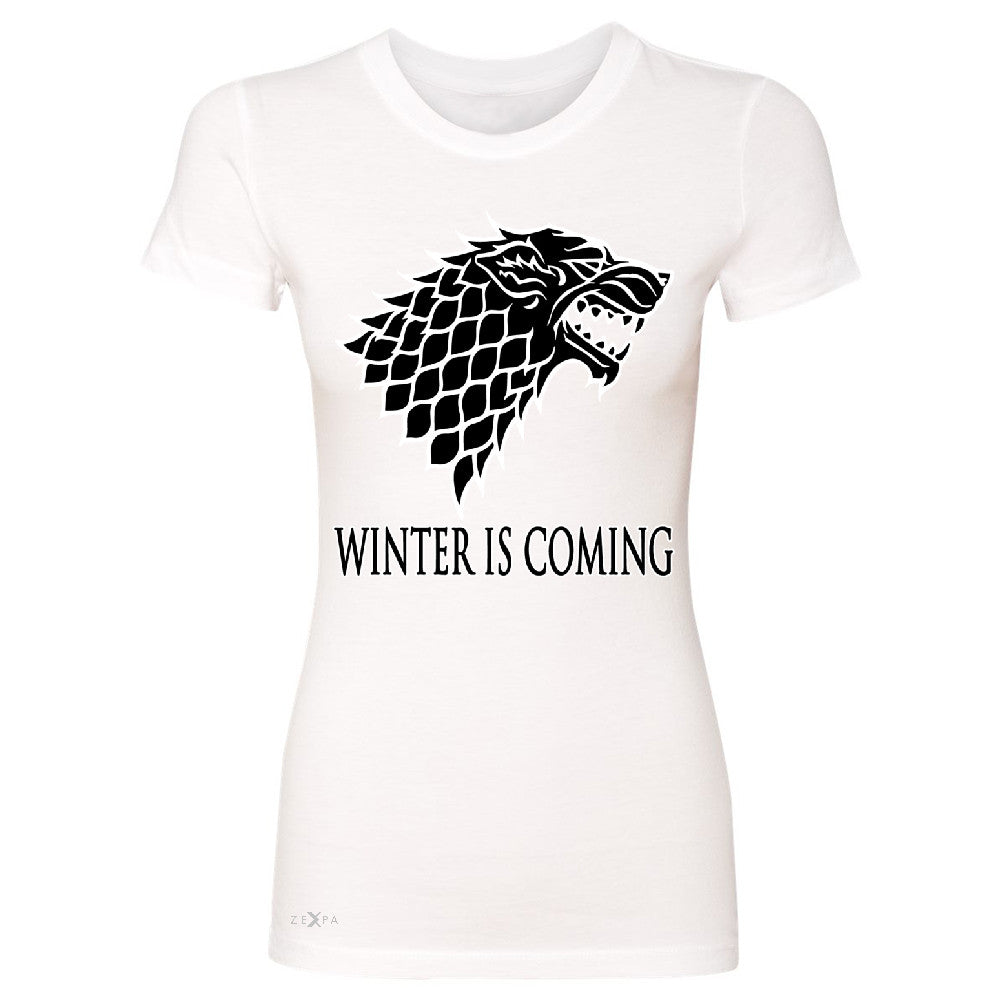 Winter is Coming Stark Women's T-shirt Thronies North GOT Fan  Tee - Zexpa Apparel - 5