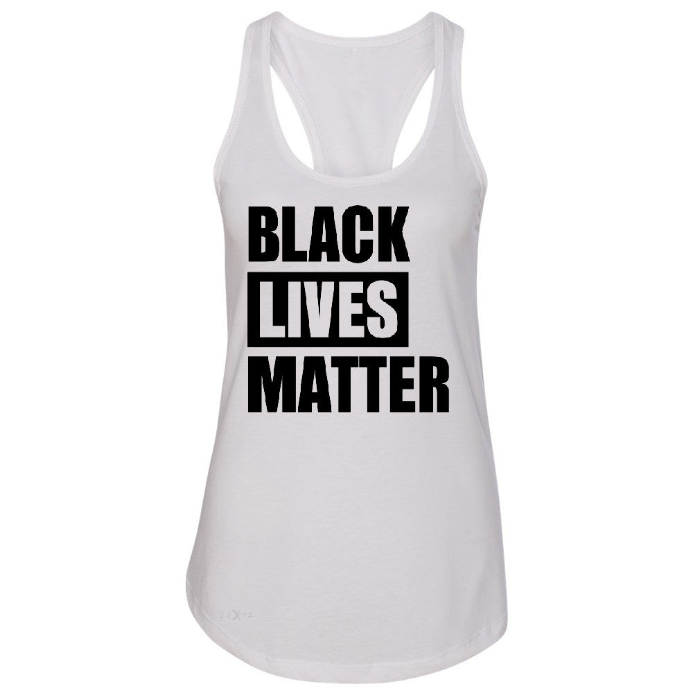 Black Lives Matter Women's Racerback Respect Everyone Sleeveless - Zexpa Apparel Halloween Christmas Shirts