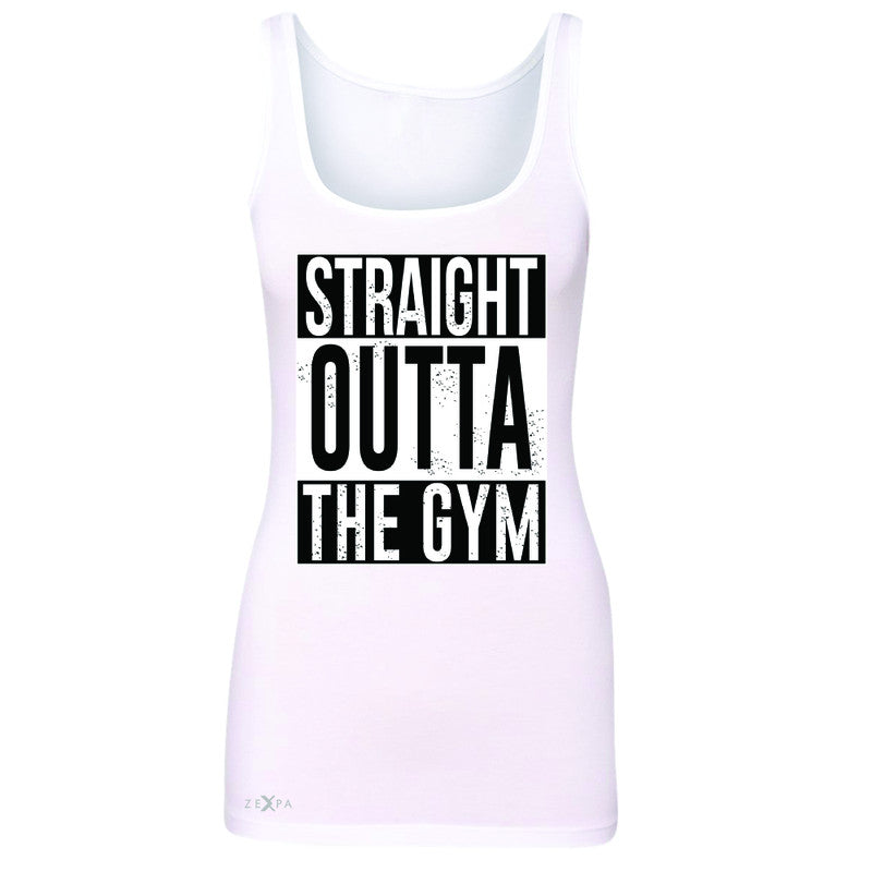 Straight Outta The Gym Women's Tank Top Workout Fitness Bodybuild Sleeveless - Zexpa Apparel - 4
