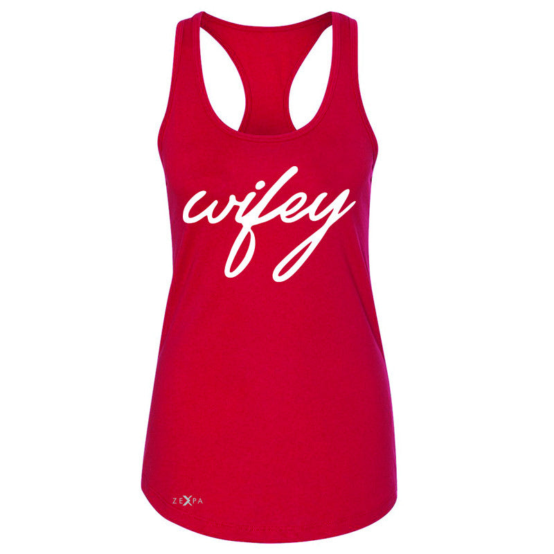 Wifey - Wife Women's Racerback Couple Matching Valentines Sleeveless - Zexpa Apparel - 3