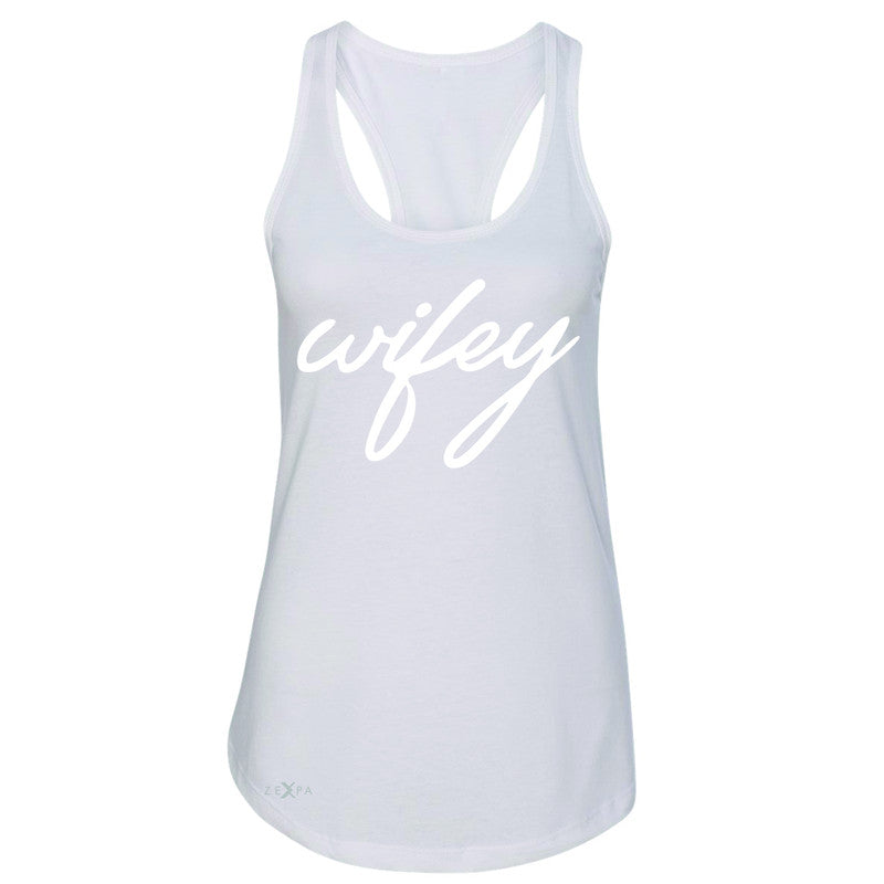 Wifey - Wife Women's Racerback Couple Matching Valentines Sleeveless - Zexpa Apparel - 4
