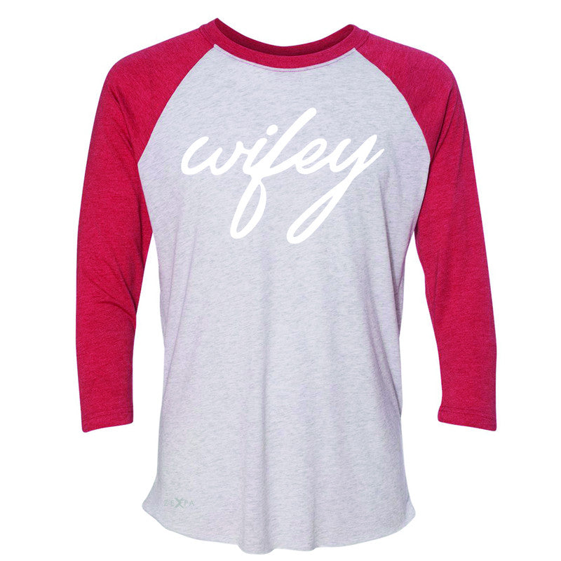 Wifey - Wife 3/4 Sleevee Raglan Tee Couple Matching Valentines Tee - Zexpa Apparel - 2