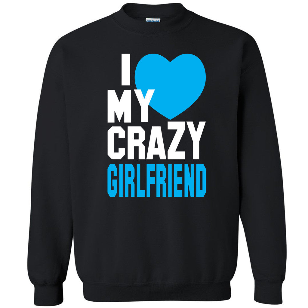 I Heart My Crazy Girlfriend Unisex Crewneck Couple Matching Gift Sweatshirt - Zexpa Apparel