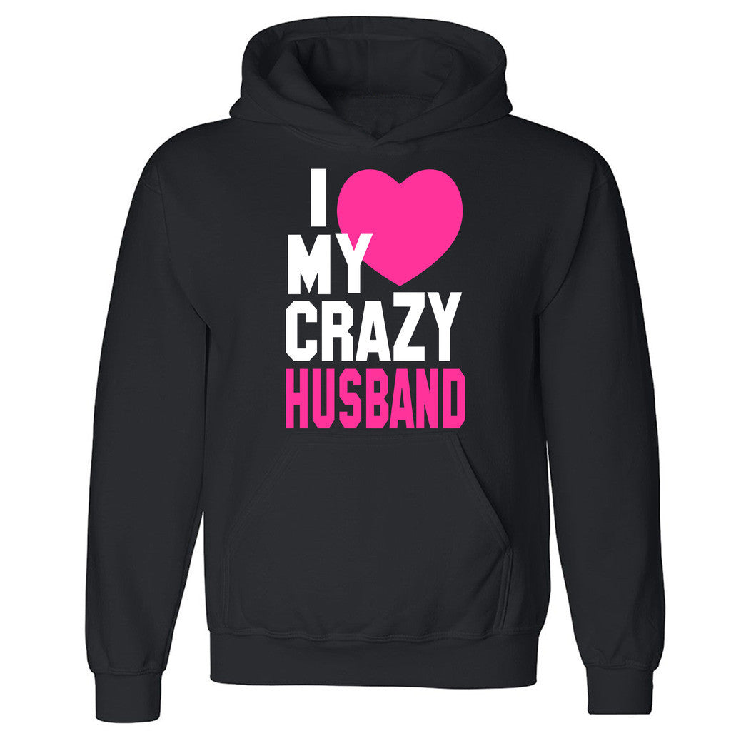 "Zexpa Apparelâ""¢I Heart My Crazy Husband Unisex Hoodie Couple Matching Gift Hooded Sweatshirt"