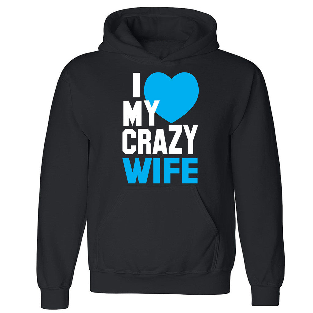 "Zexpa Apparelâ""¢I Heart My Crazy Wife Unisex Hoodie Couple Matching Valentines Hooded Sweatshirt"