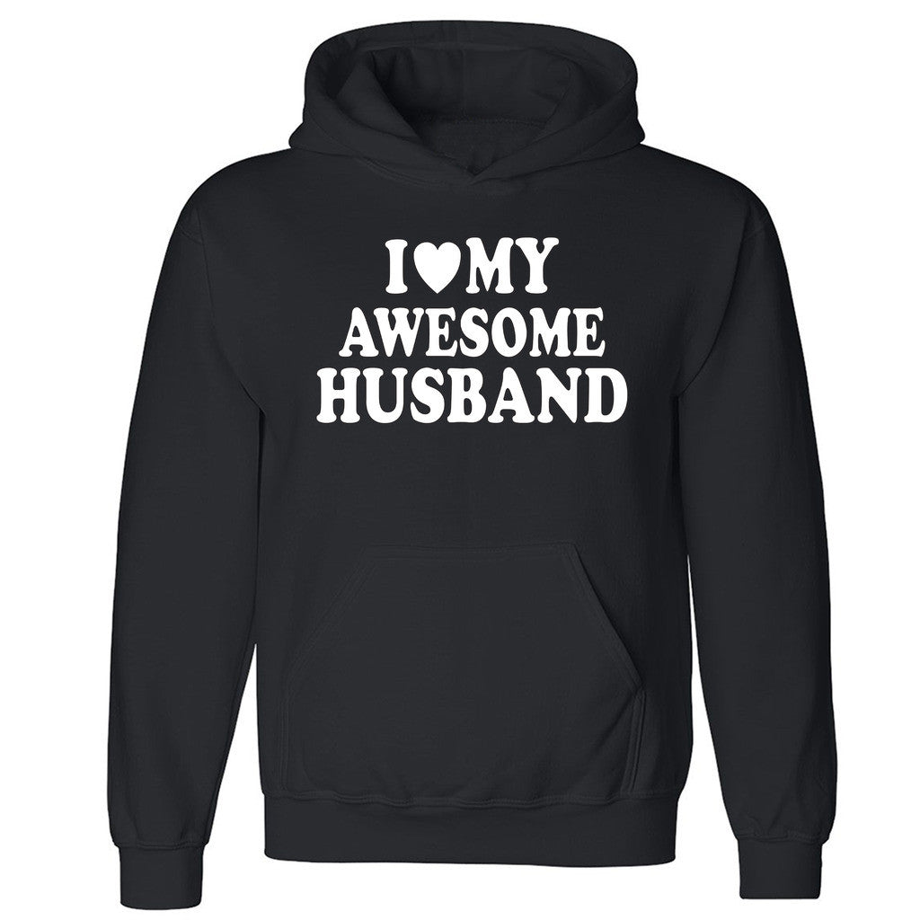 "Zexpa Apparelâ""¢I Love My Awesome Husband Unisex Hoodie Couple Matching Gift Hooded Sweatshirt"