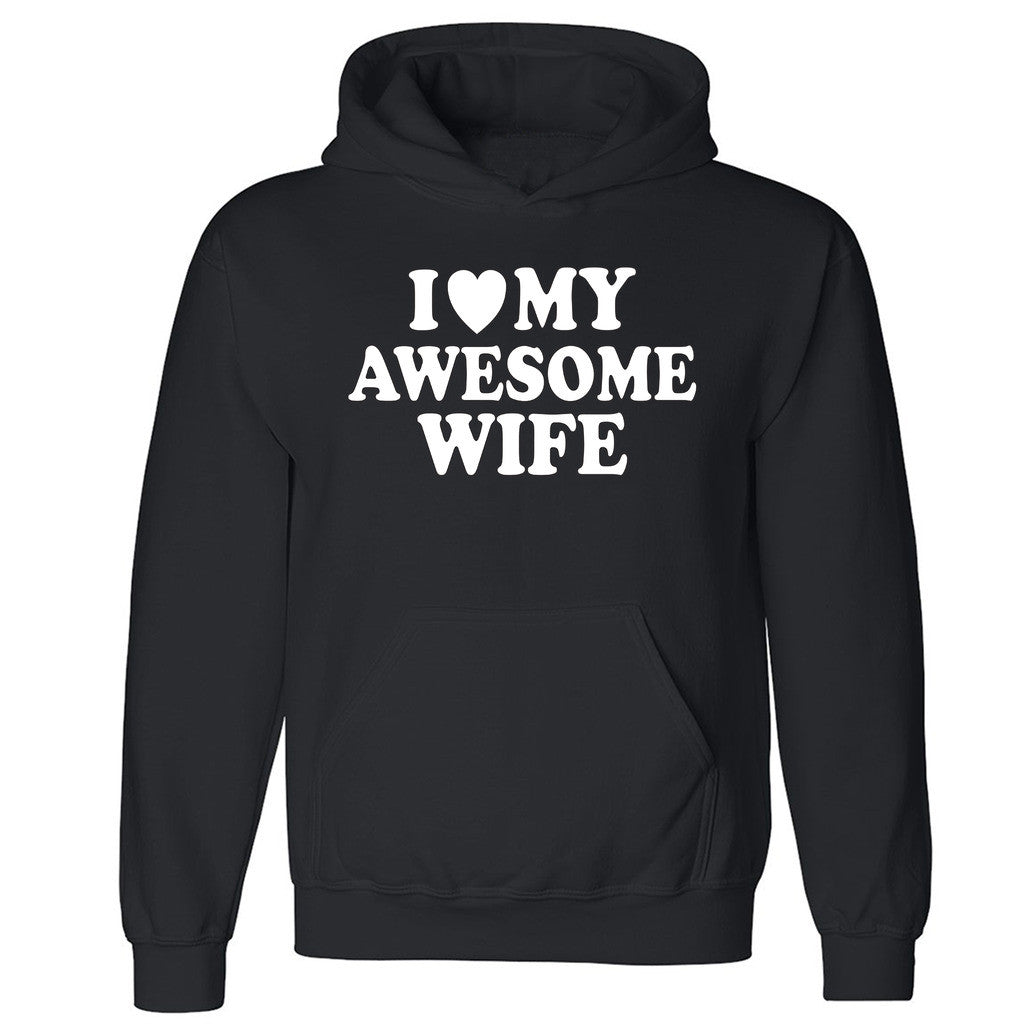 "Zexpa Apparelâ""¢I Love My Awesome Wife Unisex Hoodie Couple Matching Gift Love Hooded Sweatshirt"