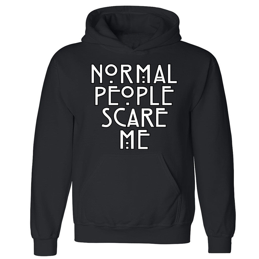 "Zexpa Apparelâ""¢ Normal People Scare Me Unisex Hoodie AHS Design Cool Dope Hooded Sweatshirt"