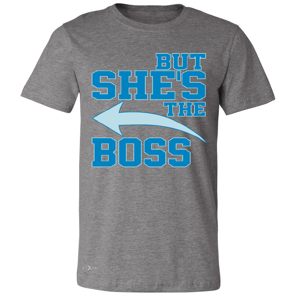 But She is The Boss Men's T-shirt Couple Matching Valentines Day Feb Tee - Zexpa Apparel Halloween Christmas Shirts