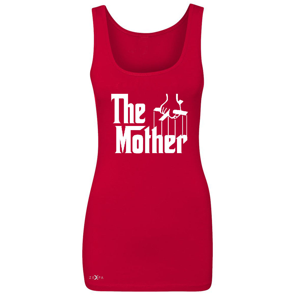 The Mother Godfather Women's Tank Top Couple Matching Mother's Day Sleeveless - Zexpa Apparel - 3
