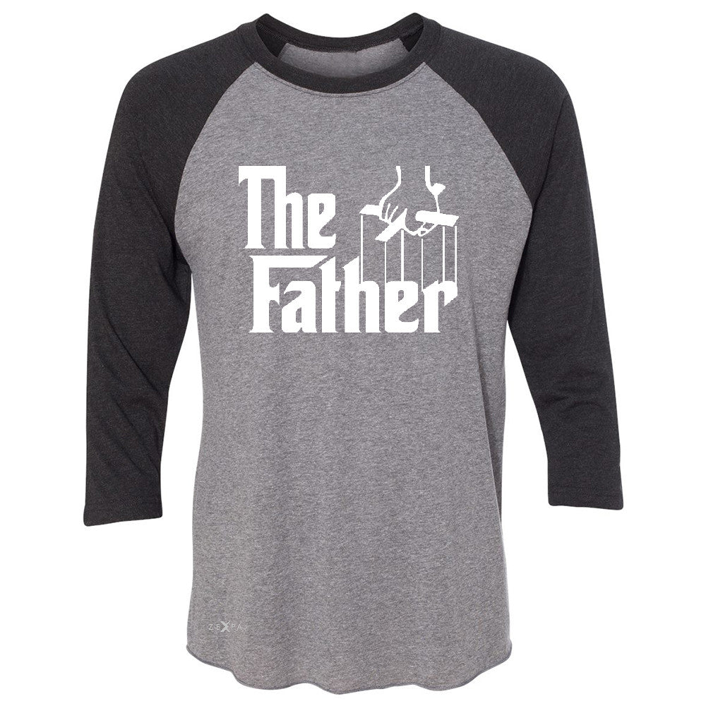 The Father Godfather 3/4 Sleevee Raglan Tee Couple Matching Mother's Day Tee - Zexpa Apparel - 1
