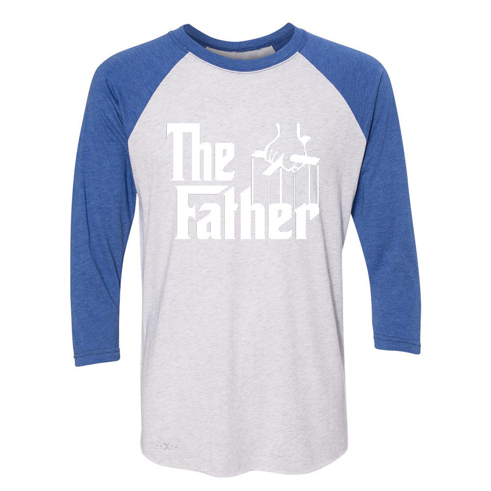 The Father Godfather 3/4 Sleevee Raglan Tee Couple Matching Mother's Day Tee - Zexpa Apparel - 3