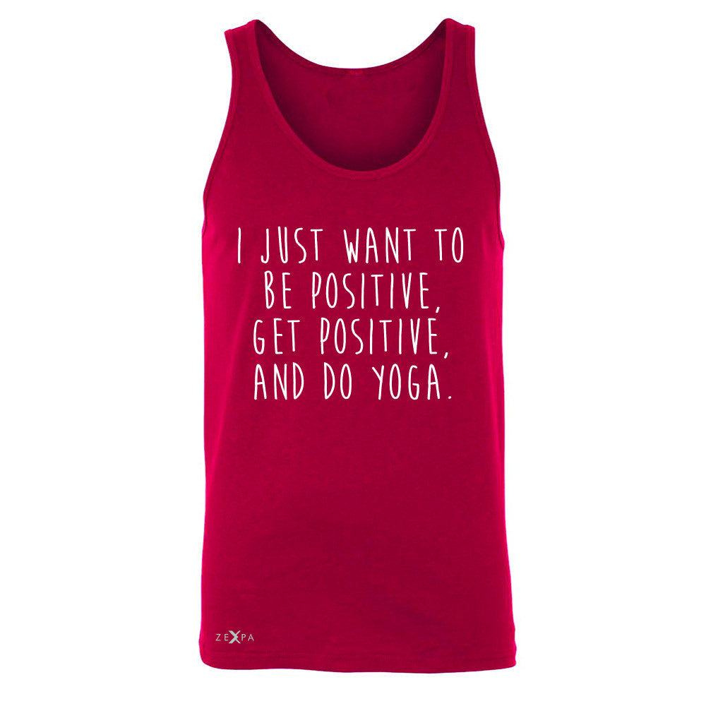 I Just Want To Be Positive Do Yoga Men's Jersey Tank Yoga Lover Sleeveless - Zexpa Apparel - 4
