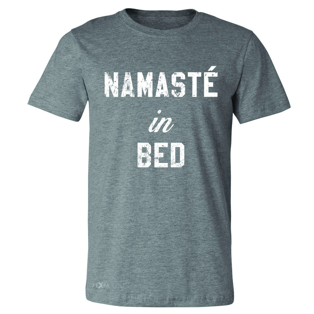 Zexpa Apparel™ Namaste in Bed Namastay Cool W Font  Men's T-shirt Yoga Funny Tee - Zexpa Apparel Halloween Christmas Shirts