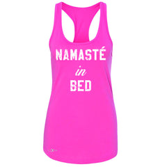 Zexpa Apparel™ Namaste in Bed Namastay Cool W Font  Women's Racerback Yoga Funny Sleeveless - Zexpa Apparel Halloween Christmas Shirts