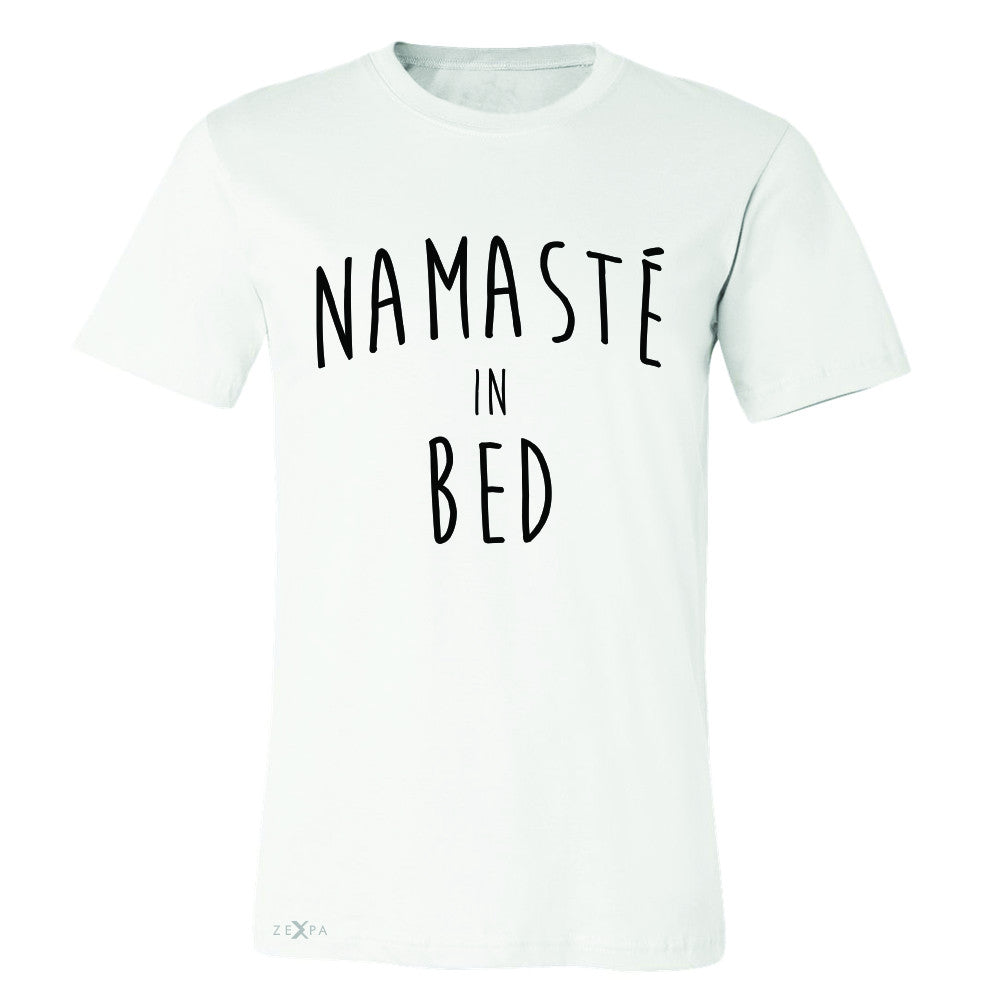 Zexpa Apparel™ Namaste in Bed Namastay Cool Happy Font  Men's T-shirt Yoga Tee - Zexpa Apparel Halloween Christmas Shirts
