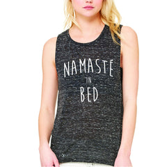 Zexpa Apparel™ Namaste in Bed Namastay Cool Happy Font  Women's Muscle Tee Yoga Sleeveless - Zexpa Apparel Halloween Christmas Shirts