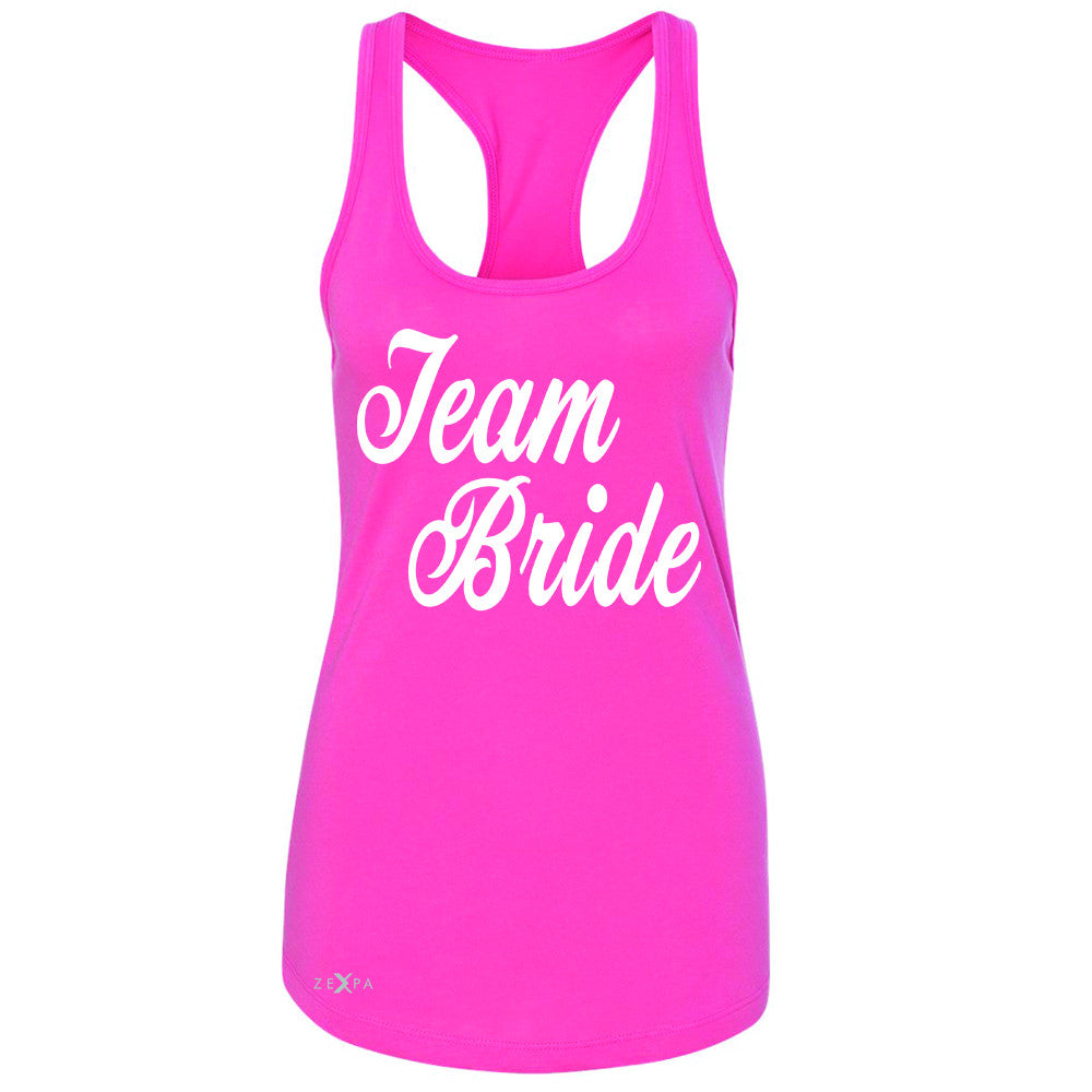 Team Bride - Friends and Family of Bride Women's Racerback Wedding Sleeveless - Zexpa Apparel - 2