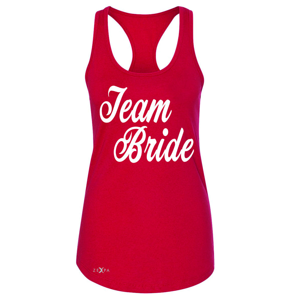 Team Bride - Friends and Family of Bride Women's Racerback Wedding Sleeveless - Zexpa Apparel - 3