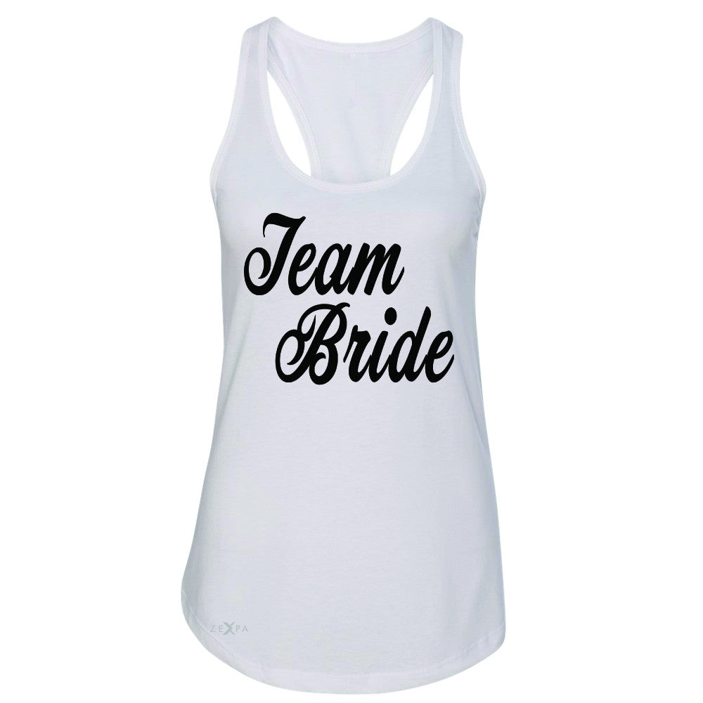 Team Bride - Friends and Family of Bride Women's Racerback Wedding Sleeveless - Zexpa Apparel - 4