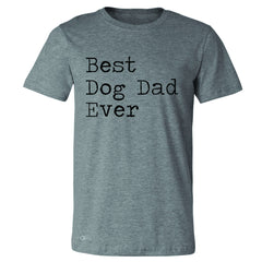 Best Dog Dad Ever - Pet Lover Men's T-shirt Father's Day Gift Tee - Zexpa Apparel Halloween Christmas Shirts