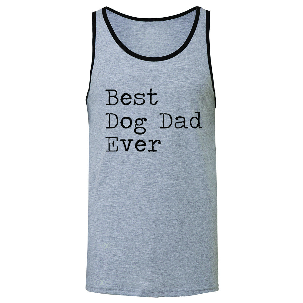 Best Dog Dad Ever - Pet Lover Men's Jersey Tank Father's Day Gift Sleeveless - Zexpa Apparel Halloween Christmas Shirts