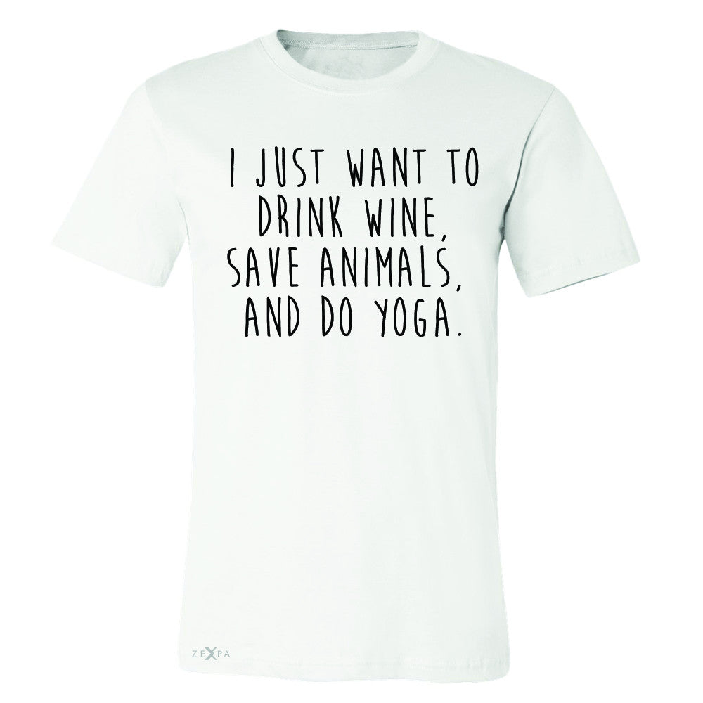 I Just Want To Drink Wine Save Animals Do Yoga Men's T-shirt   Tee - Zexpa Apparel - 6