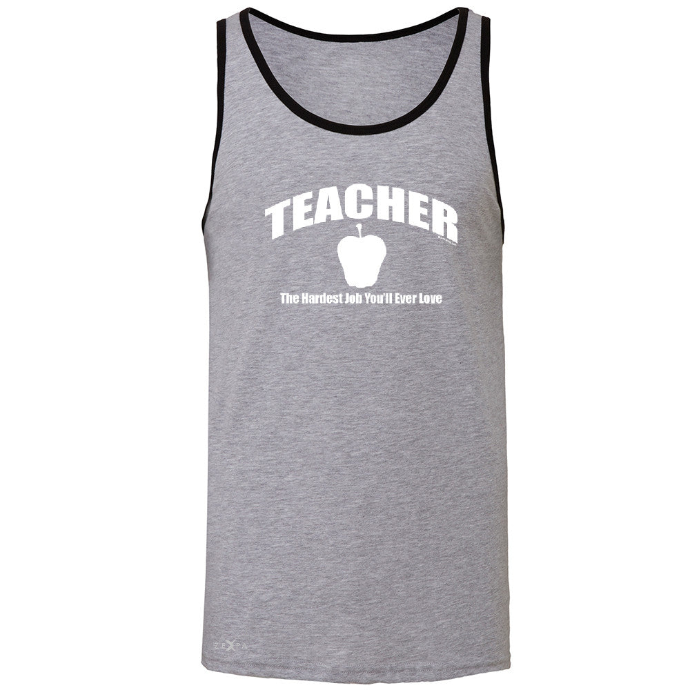 Teacher Men's Jersey Tank The Hardest Job You Will Ever Love Sleeveless - Zexpa Apparel - 2