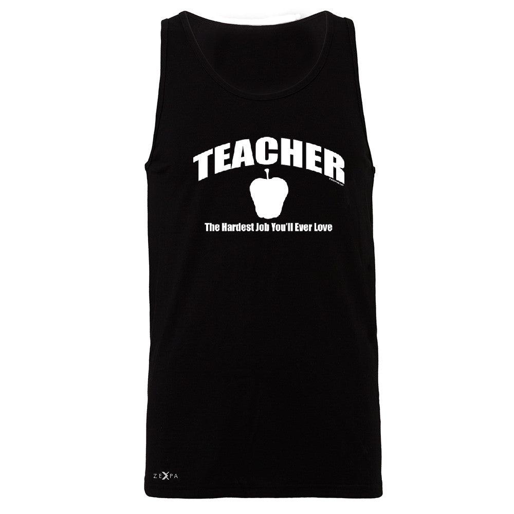 Teacher Men's Jersey Tank The Hardest Job You Will Ever Love Sleeveless - Zexpa Apparel - 1