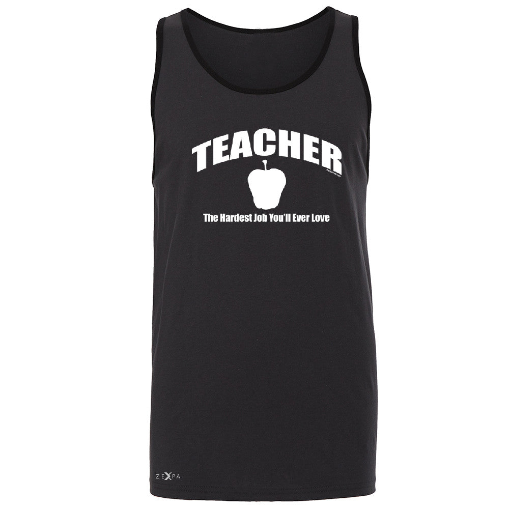 Teacher Men's Jersey Tank The Hardest Job You Will Ever Love Sleeveless - Zexpa Apparel - 3