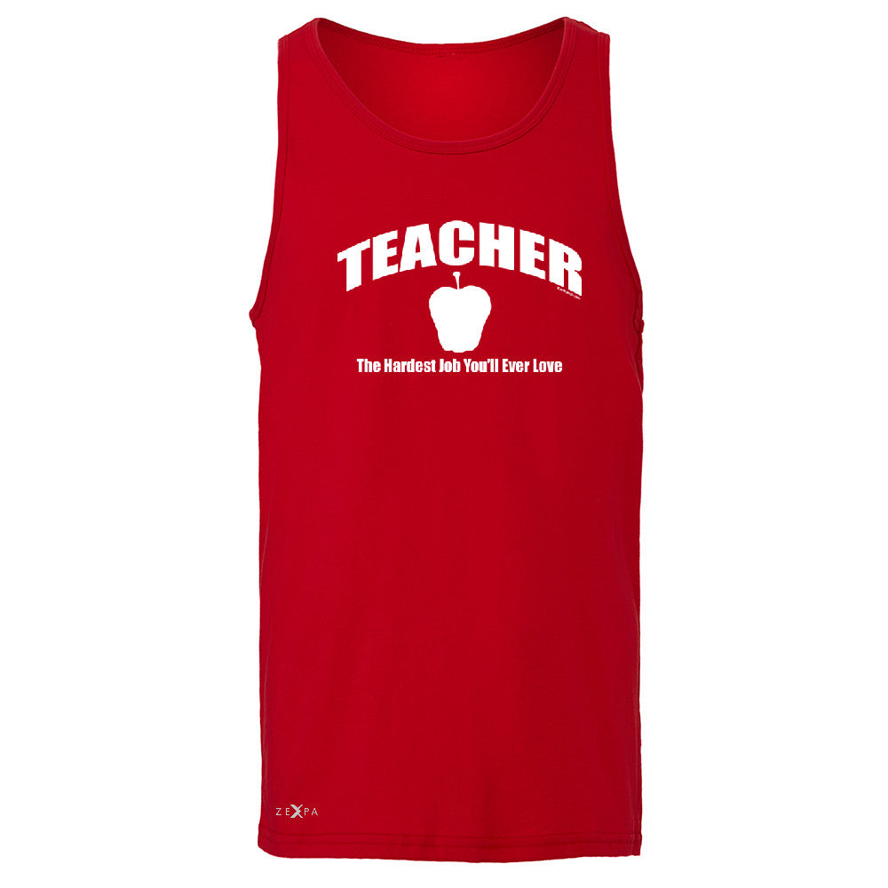 Teacher Men's Jersey Tank The Hardest Job You Will Ever Love Sleeveless - Zexpa Apparel - 4